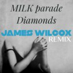 Diamonds (James Wilcox Remix)