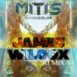 Living Color (James Wilcox Remix)